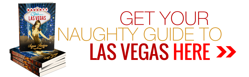 Naughty Guide Las Vegas | Naughty Travels