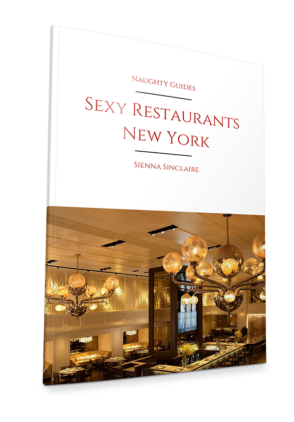 Sexy Restaurants New York City | Naughty Travels