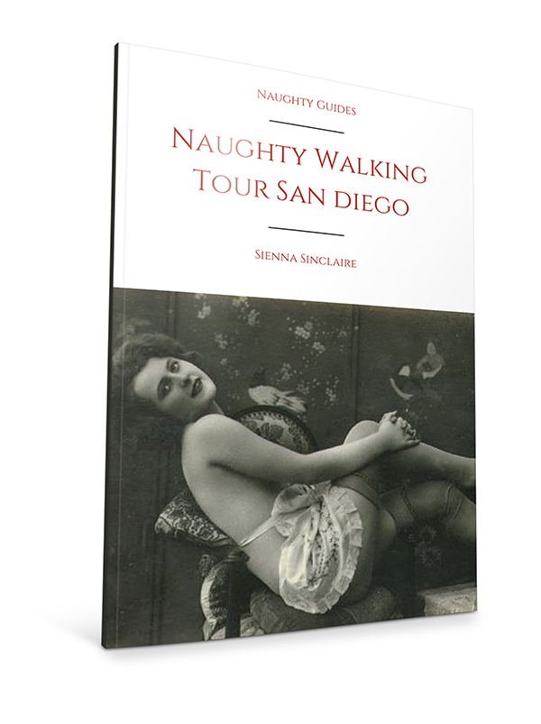 Naughty Walking Tour San Diego | Naughty Travels